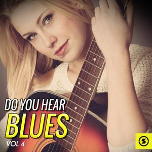 Do You Hear Blues, Vol. 4