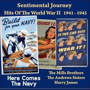 Here Comes the Navy (Sentimental Journey - Hits Of The WW II 1941 - 1945)