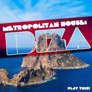 Metropolitan House: Ibiza