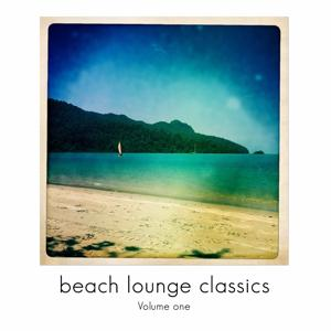 Beach Lounge Classics, Vol. 1 (Chill out & Lounge Grooves)