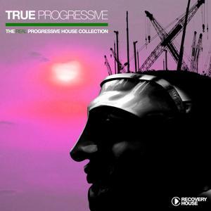 True Progressive - The Real Progressive House Collection