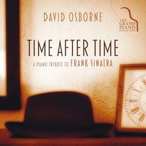 Time After Time: A Piano Tribute To Frank Sinatra