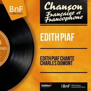 Édith Piaf chante Charles Dumont (Mono Version)