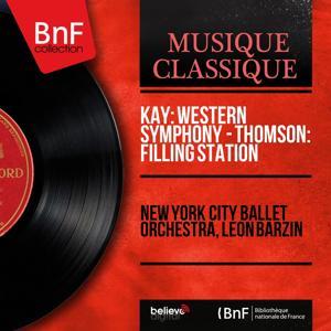 Kay: Western Symphony - Thomson: Filling Station (Mono Version)