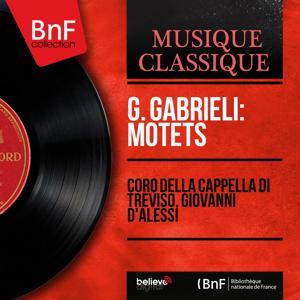 G. Gabrieli: Motets (Mono Version)