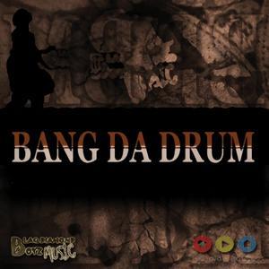 Bang Da Drum