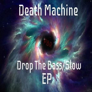 Drop The Bass/Slow