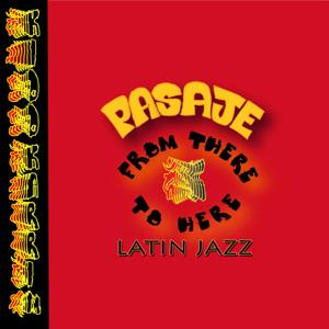 Kidd Karrim - Latin Jazz Pasaje from There to Here