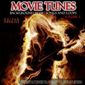 Movie Tunes Royalty Free Background Music Songs and Loops. Vol. 2. Guitar Heroics. Full Instrumental Tracks.