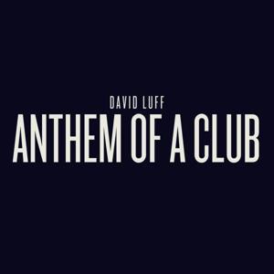 Anthem Of A Club