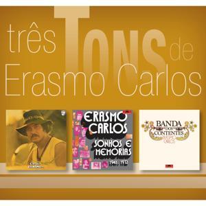 Três Tons De Erasmo Carlos
