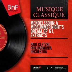 Mendelssohn: A Midsummer Night's Dream, Op. 61, Extracts (Mono Version)