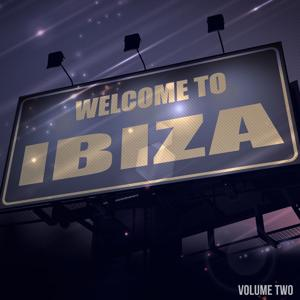 Welcome To Ibiza, Vol. 2 (The Very Best Of Club Music)