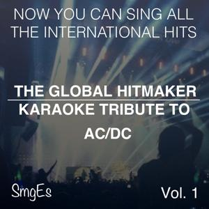 The Global  HitMakers: AC/DC, Vol. 1