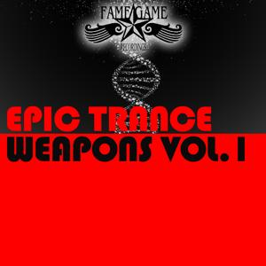 Epic Trance Weapons, Vol.1