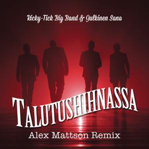 Talutushihnassa (Alex Mattson Remix)
