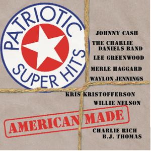 Patriotic Super Hits / American Made