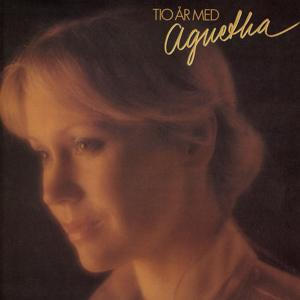 Tio år med Agnetha