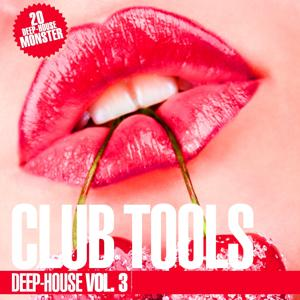 Club Tools - Deep-House, Vol. 3