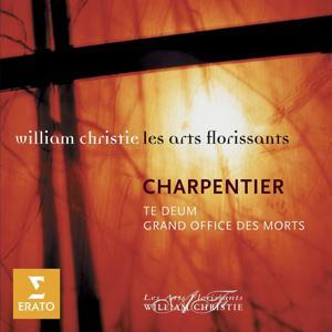Charpentier: Te Deum, Grand Office des Morts