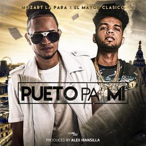 Pueto Pa Mi (feat. El Mayor Clasico)