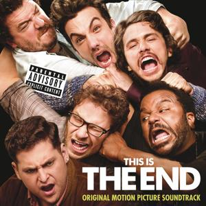 This Is The End: Original Motion Picture Soundtrack