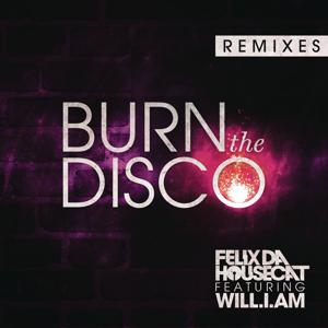 Burn The Disco (Remixes)