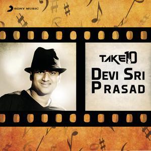 Take 10: Devi Sri Prasad