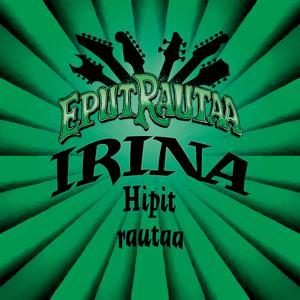 Hipit rautaa (Single Edit)