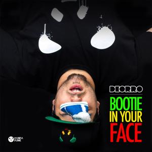 Bootie in Your Face (No Rock Drop)
