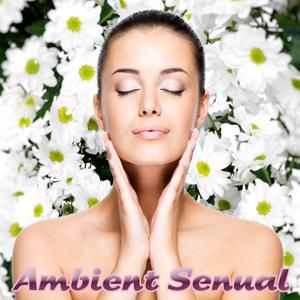 Ambient Sensual