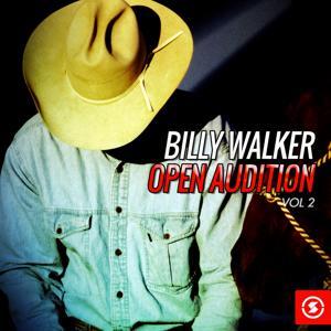 Billy Walker Open Audition, Vol. 2