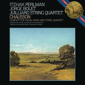 Ernest Chausson: Concerto for Violin, Piano and String Quartet in D Major, Op. 21
