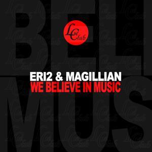 We Believe in Music