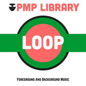 Loop (Foreground and Background Music)
