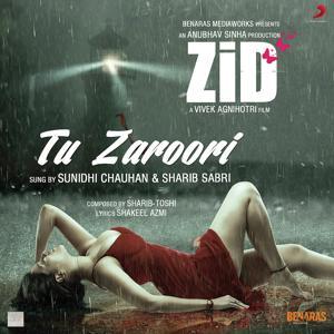 Tu Zaroori (From