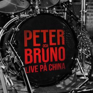 Peter & Bruno (Live På China)