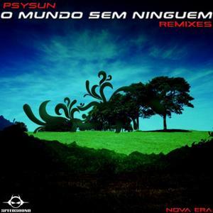 O Mundo sem Ninguem Remixes, Nova Era