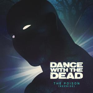 The Poison (Reprise)