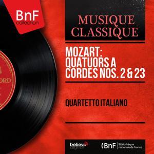 Mozart: Quatuors à cordes Nos. 2 & 23 (Mono Version)