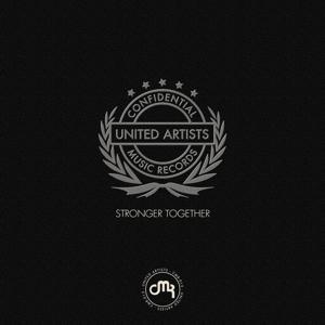 Stronger together (Confidential music records united artists)