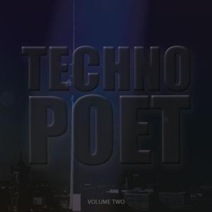 Techno Poet, Vol. 2 (Amazing Selection Of Modern Techno Music)