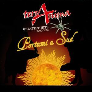 Portami a Sud (Greatest Hits 2000/2013)