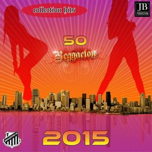 50 Reggaeton 2015 Collection Hits