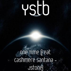 One Time (feat. Cashmere Santana - Jstone)