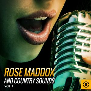 Rose Maddox and Country Sounds, Vol. 1