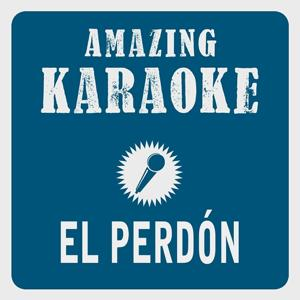 El perdón (Karaoke Version) (Originally Performed By Nicky Jam & Enrique Iglesias)
