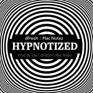 Hypnotized (Hips and Thighs) [feat. Mac Notez]