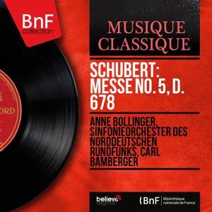 Schubert: Messe No. 5, D. 678 (Second Version, Mono Version)
