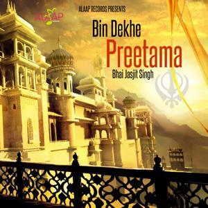 Bin Dekhe Preetama